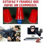 Fraudes tipicos y estafas por Internet que sufre un Ecommerce