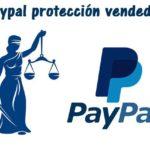 Paypal proteccion vendedor ¿Realmente es una garantia para un ecommerce?