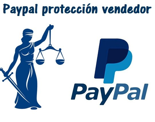 paypal proteccion vendedor garantia ecommerce