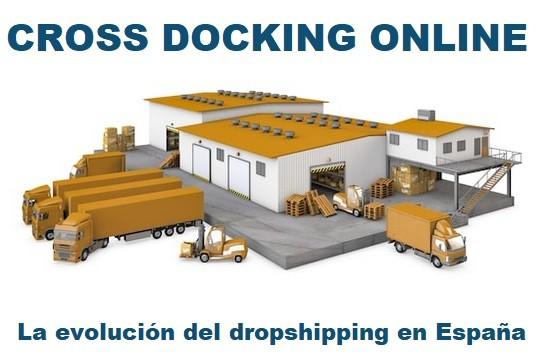 cross docking online la evolucion del dropshipping