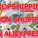 dropshipping con aliexpress y shopify