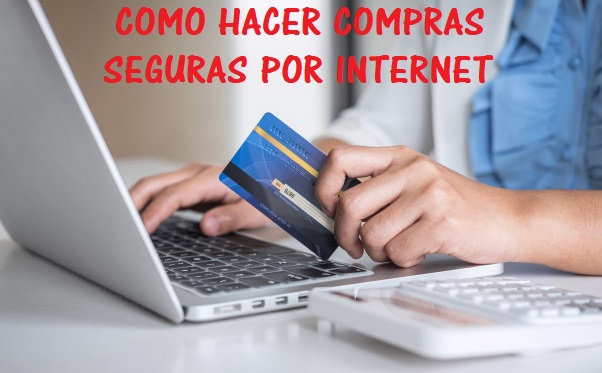 como hacer compras seguras por internet